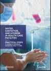 Practical Steps for WASH in Healthcare Facilities (UNICEF)