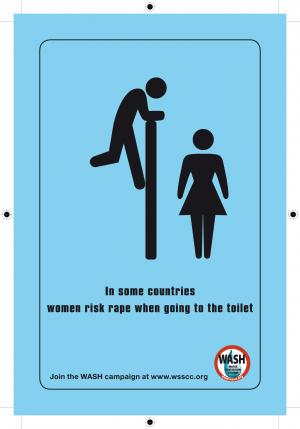 WSSCC poster: In some countries women risk rape when going to the toilet